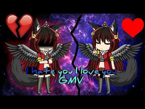 I hate you I love you | GMV ~ Gacha Studio ~Music Video