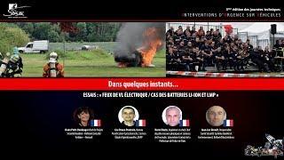 ESSAI FEU REEL : Feux de VL électrique / cas des batteries Li-ion et LMP