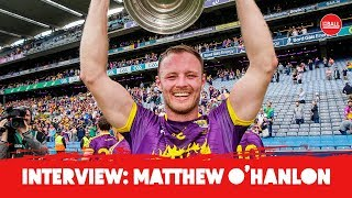 Wexford's Matthew O'Hanlon | Davy's impact, Leinster success & All-Ireland disappointment