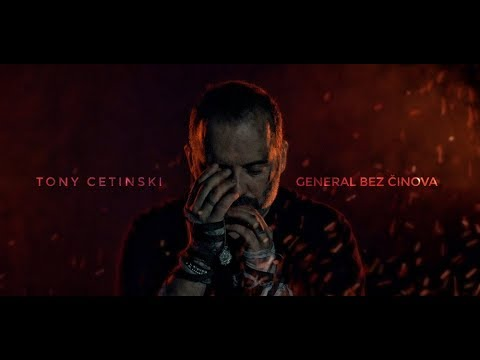 Tony Cetinski - General bez činova (Official video)