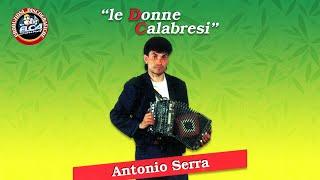 Antonio Serra - Le Donne Calabresi - FULL ALBUM