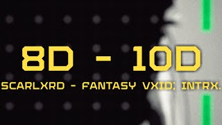 SCARLXRD — FANTASY VXID; INTRX. / FULL ALBUM [8D-10D]