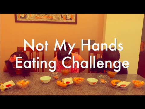 Not My Hands - Eating Challenge! Beat the lockdown blues!
