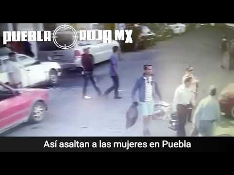 Así asaltan a mujeres en el centro de Puebla