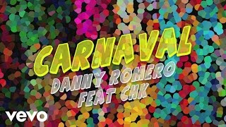 Video Carnaval ft. CHK Danny Romero