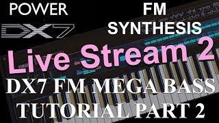 How to learn Yamaha DX7 like a Pro - DX7 FM Mega Bass Tutorial Series Part 2 Sub Bass 2