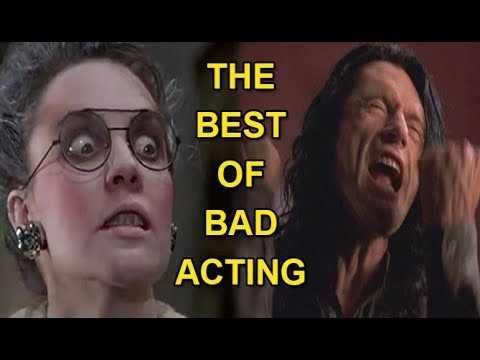 The Best of Bad Acting