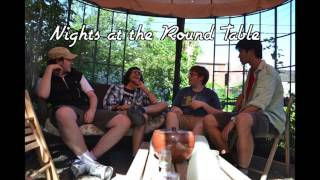 Nights at the Round Table (Ep. 6) Dramatic Slapstick
