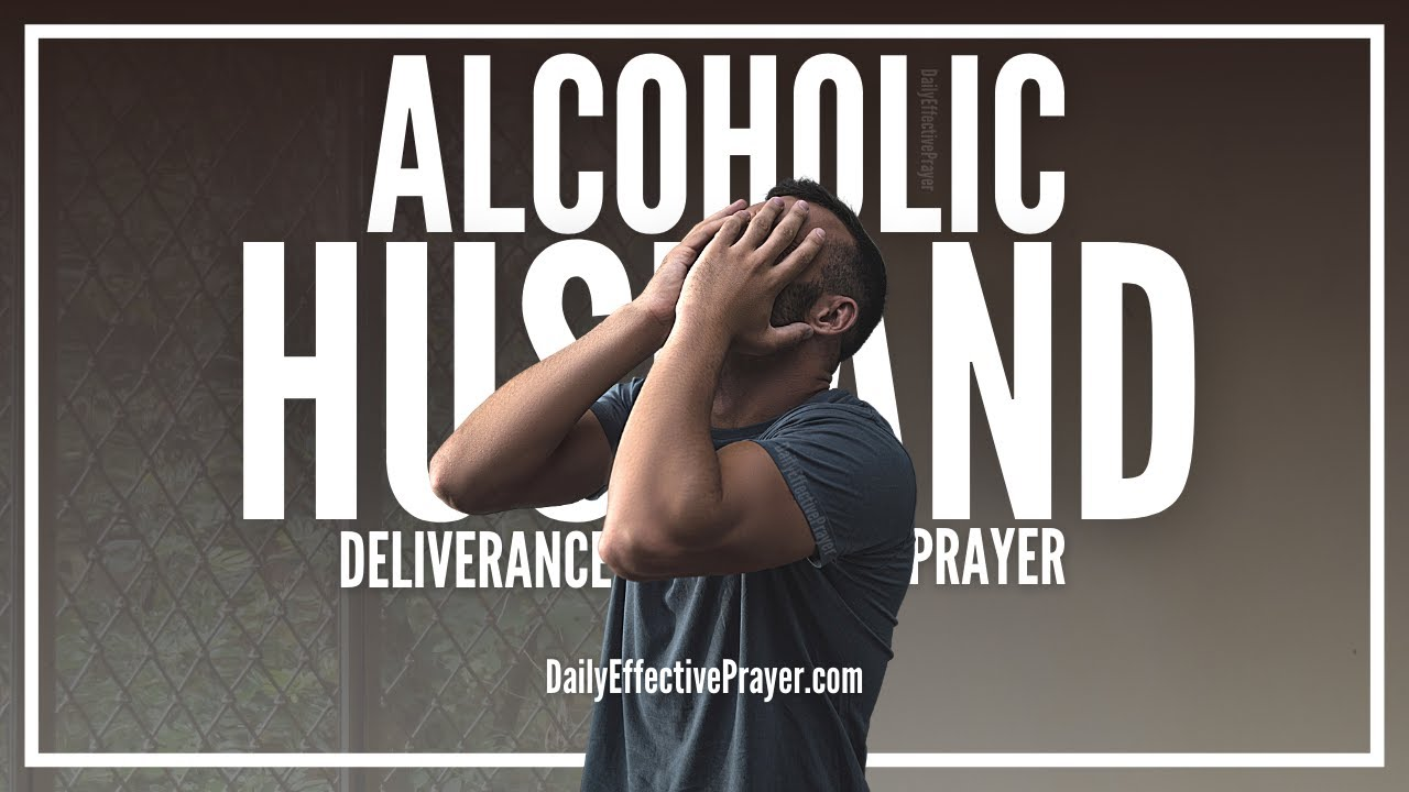 catholic prayer for alcoholic husband
