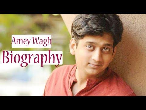 Amey Wagh - Biography