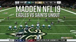 Madden NFL 19 - Eagles vs Saints Uncut Game