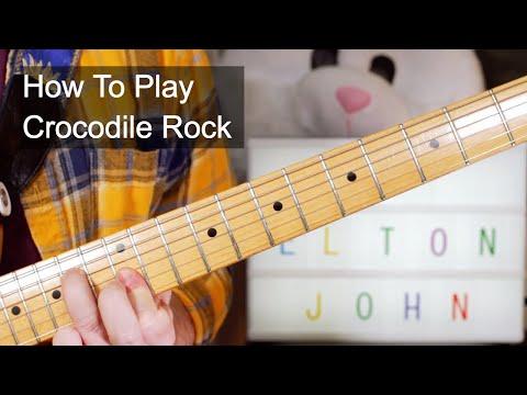 'Crocodile Rock' Elton John Guitar Lesson