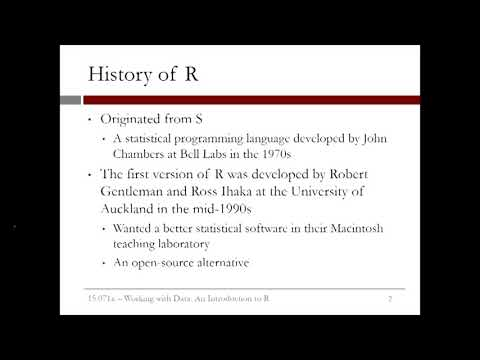 1.3.2 Working With Data - Video 1: History Of R