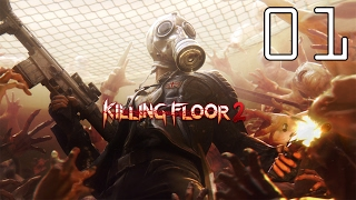MMP Plays: Killing Floor 2 [P1][Test Video]