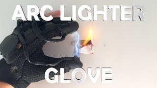 DIY Arc Lighter Glove! - Spy Gadget (Electric, Burns Anything You Touch!!!) thumbnail