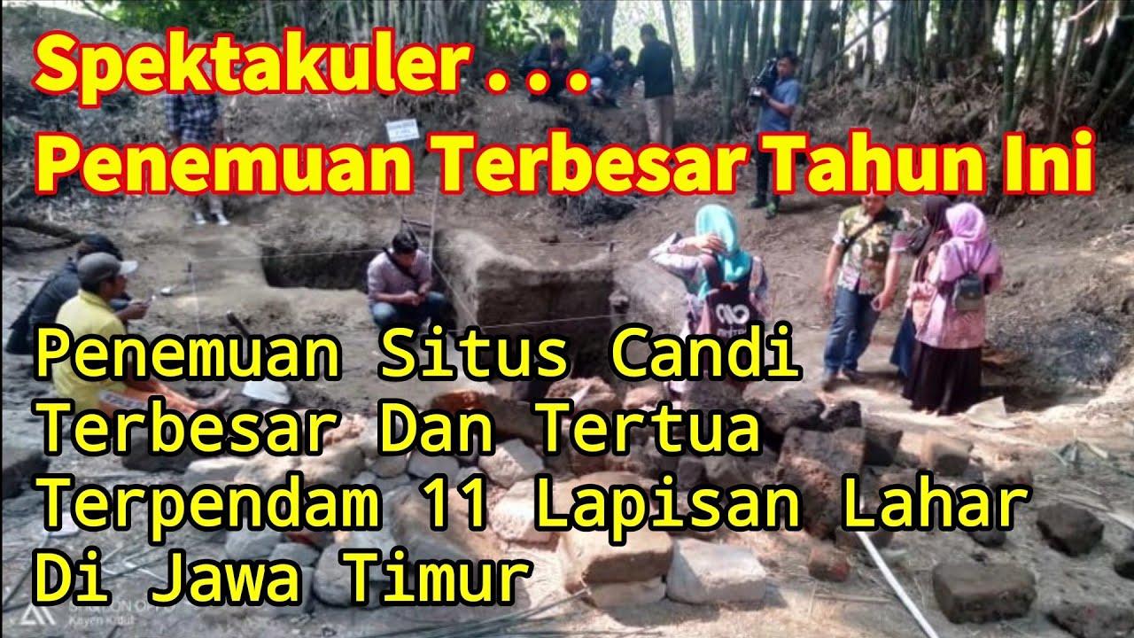 Download Penemuan Situs Candi Terbesar Tertua Tahun Ini - Di Jawa Timur