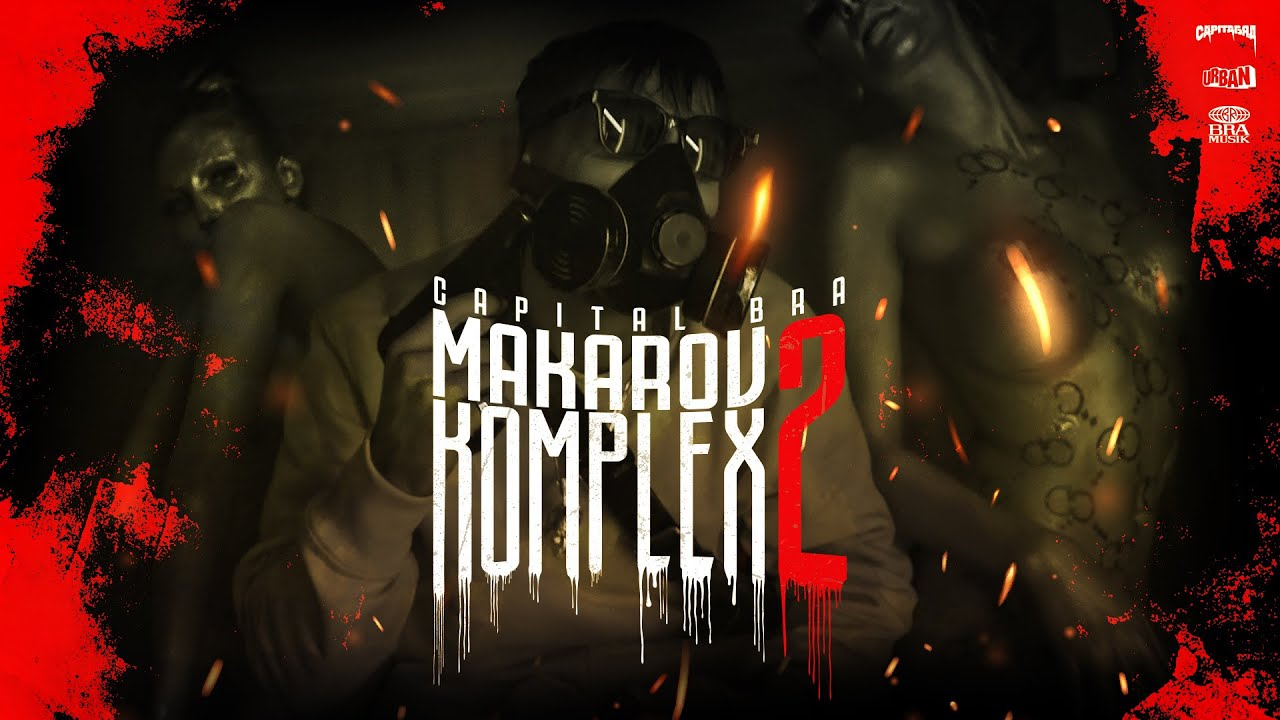 CAPITAL BRA - MAKAROV KOMPLEX II (Produced by Beatzarre & Djorkaeff, B-Case, Code-X)