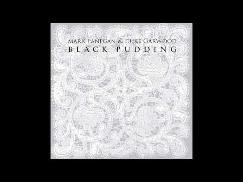 Mark Lanegan & Duke Garwood - Driver