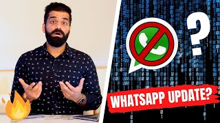 Whatsapp Privacy Policy Update - Stop Using Whatsapp???🔥🔥🔥