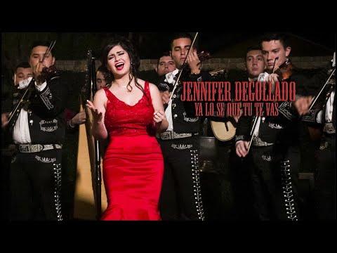 Jennifer Degollado Ya Lo Se Que Tu Te Vas - Video Oficial