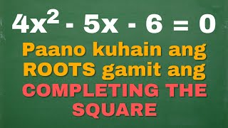 Solving Quadratic Equations bỳ Completing the Square - SHORTCUT WAG NA MAHIYA