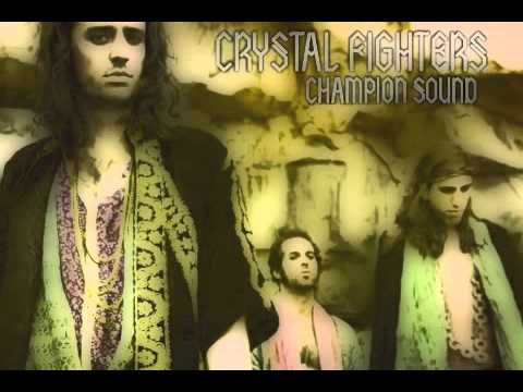 Crystal Fighters - Champion Sound (Clubfeet Resleeve)