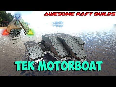 Tek Motorboat   Awesome Raft Builds   ARK: Survival Evolved