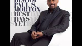 Bishop Paul S. Morton - Something Happens (Jesus) (AUDIO ONLY) thumbnail