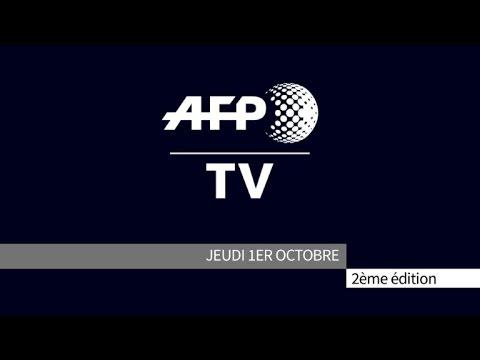 AFP - Le JT, 2ème édition du jeudi 1er octobre