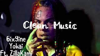6IX9INE - YOKAI (feat. ZillaKami) (Clean Audio)