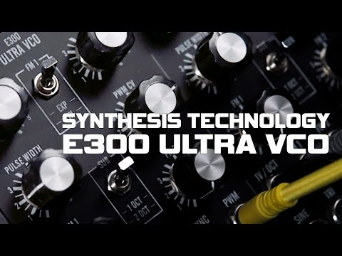 E300 Ultra VCO - Overview and Demo