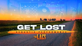 The Lacs Get Lost Acoustic Free MP3 Song Download 320 Kbps