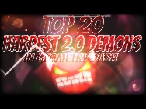 [READ DESC.] Check 'TOP 20 HARDEST 2.0 DEMONS' In Geometry Dash!! (500LIKES?) [2016.1.8]