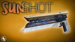 Destiny 2 Sunshot Exotic Hand Cannon Review