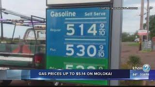 Gas prices on Molokai are more than $5 per gallon