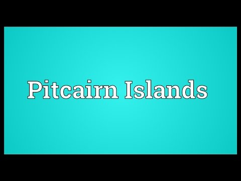 Pitcairn Islands Meaning