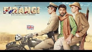 Firangi Full Movie HD | Firangi kapil sharma full movie | Latest Bollywood Movie 2018