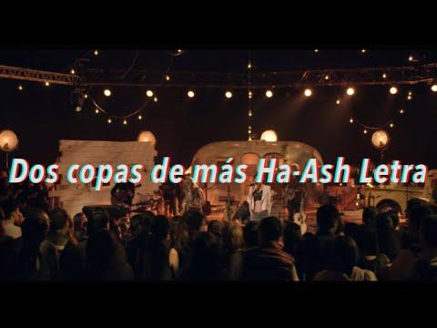 Dos Copas De Más Ha-Ash Letra