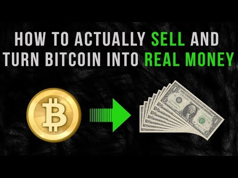 How To Actually Sell And Turn Bitcoin Into Real Money