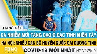 Tin tức Covid-19 mới nhất hôm nay 25/10 | Dich Virus Corona Việt Nam hôm nay | FBNC