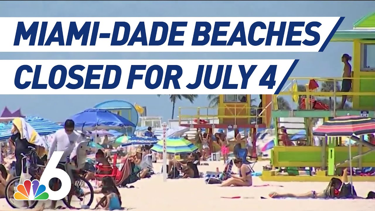 Miami-Dade Beaches Closing for July 4 Weekend