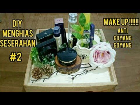 Diy Menghias Seserahan Makeup Hantaran Makeup 2