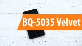 Распаковка BQ-5035 Velvet / Unboxing BQ-5035 Velvet