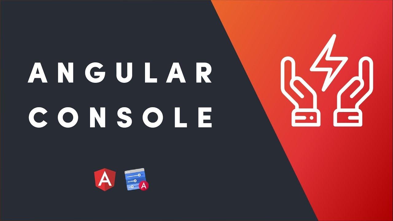 Angular Console
