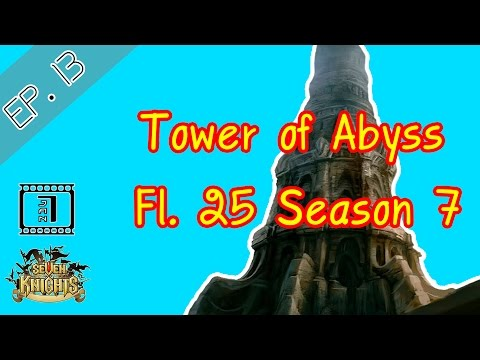 Seven knights :: Tower of Abyss FL.25 Season 7
