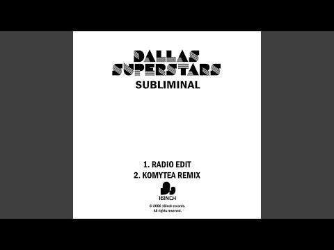 Subliminal (Komytea Remix)