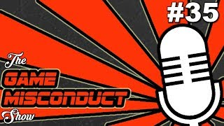 The Game Misconduct Show #35