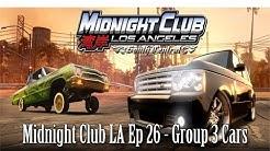 Midnight Club LA Ep 26 Group 3 Cars | SLAPTrain