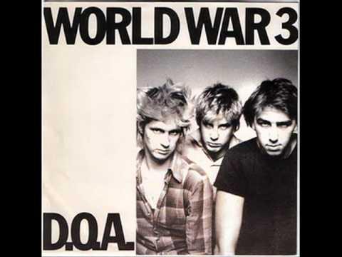 D.O.A.- World War 3