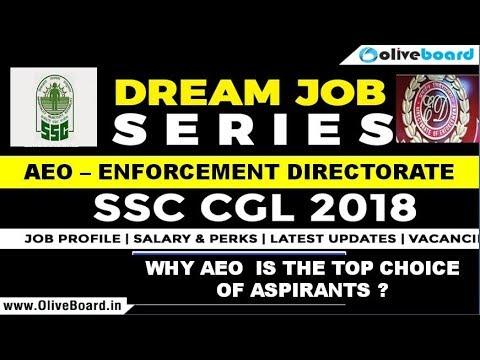 AEO In Enforcement Directorate | SSC CGL 2018 Jobs | Job Profile | Salary | Perks | Latest Updates